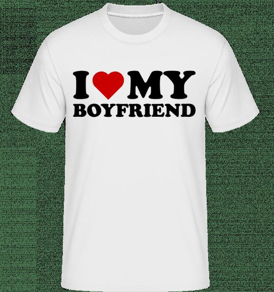 I Love My Boyfriend -  Shirtinator Men's T-Shirt - White - Vorn