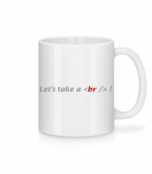 Let's Take A Break - Tasse - Weiß - Vorn