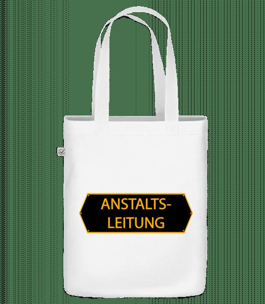 Anstaltsleitung - Bio Tasche - Weiß - Vorn