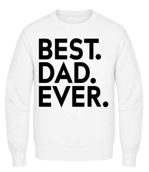 Best Dad Ever - Classic Set-In Sweatshirt - White - Vorn