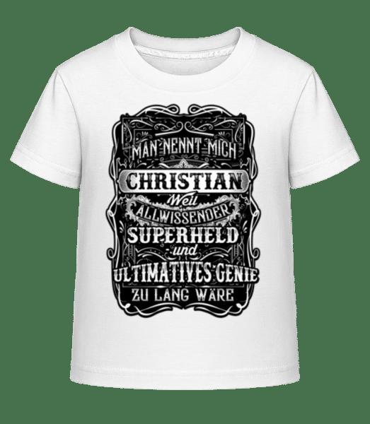 Man Nennt Mich Christian - Kinder Shirtinator T-Shirt - Weiß - Vorn