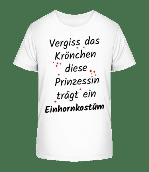 Prinzessin Trägt Einhornkostüm - Kinder Premium Bio T-Shirt - Weiß - Vorn
