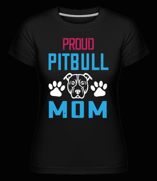 Proud Pitbull Mum -  Shirtinator Women's T-Shirt - Black - Vorn