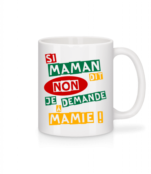 Je Demande À Mamie - Mug en céramique blanc - Blanc - Devant