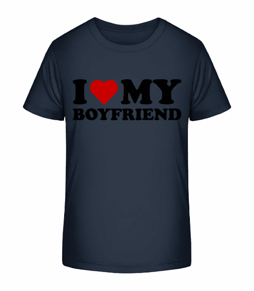 I Love My Boyfriend - Kid's Premium Bio T-Shirt - Navy - Vorn