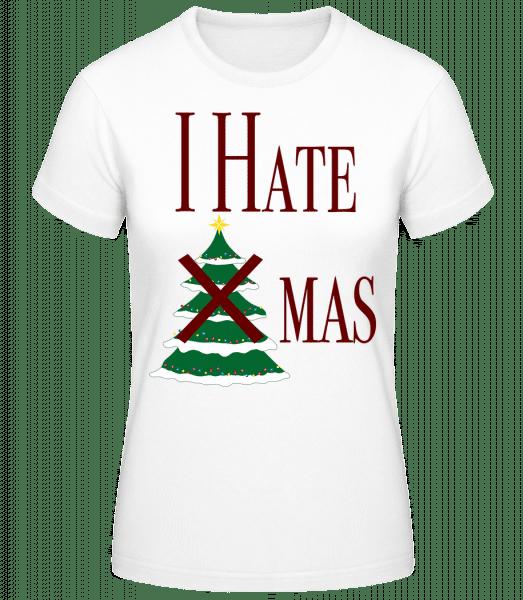 I Hate Xmas - Dámské basic tričko - Bílá - Napřed