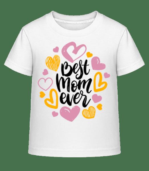 Best Mom Ever - Kid's Shirtinator T-Shirt - White - Vorn