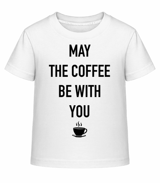May The Coffee Be With You - Kid's Shirtinator T-Shirt - White - Vorn