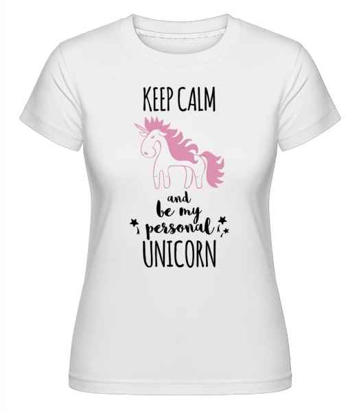 Be My Personal Unicorn - Shirtinator Frauen T-Shirt - Weiß - Vorn