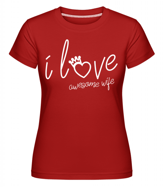 I Love Awesome Wife 1 -  Shirtinator Women's T-Shirt - Red - Vorn