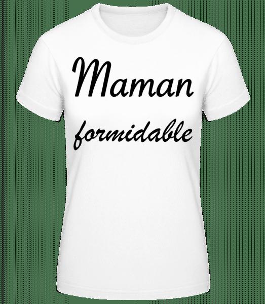 Maman Formidable - T-shirt standard Femme - Blanc - Devant