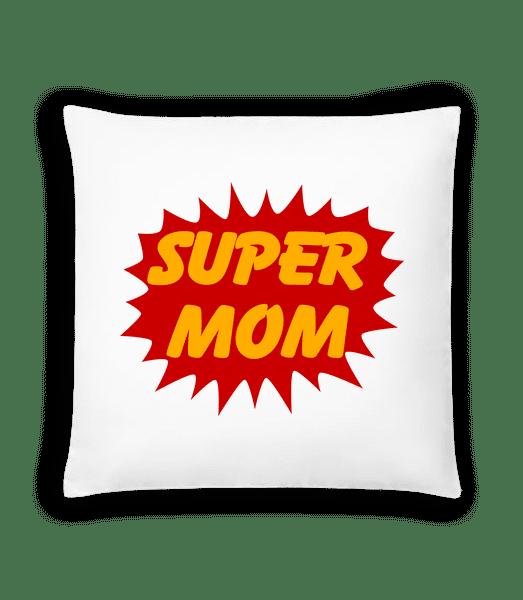 Super Mom - Cushion - White - Vorn