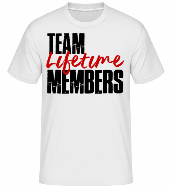 Team Lifetime Members - Shirtinator Männer T-Shirt - Weiß - Vorn