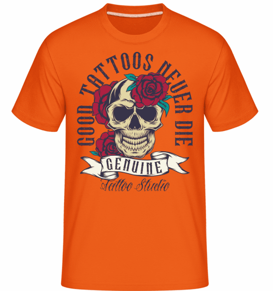 Good Tattoos Never Die -  Shirtinator Men's T-Shirt - Orange - Front
