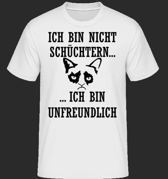 Unfreundlich Nicht Schüchtern - Shirtinator Männer T-Shirt - Weiß - Vorn