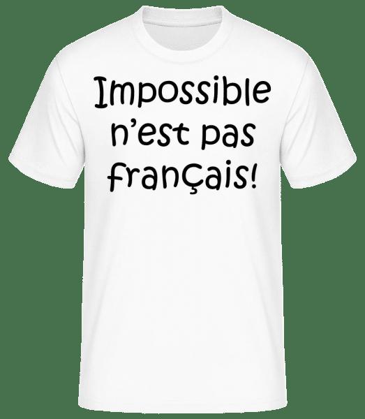 Impossible N'est Pas Français - T-shirt standard Homme - Blanc - Devant