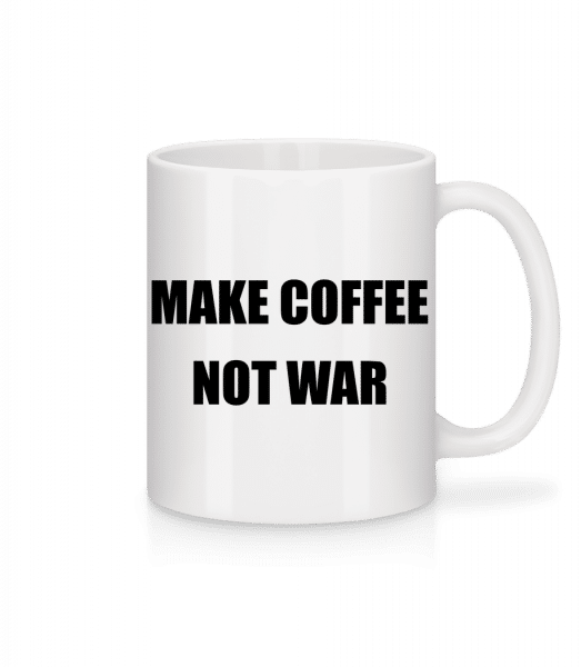 Make Coffee Not War - Tasse - Weiß - Vorn