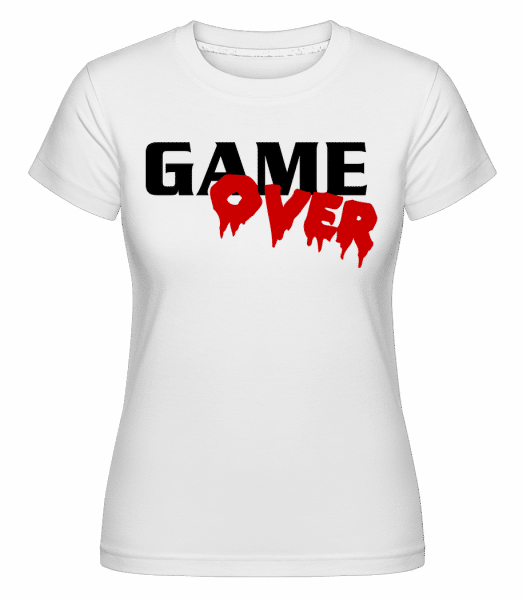 Game Over -  Shirtinator Women's T-Shirt - White - Vorn