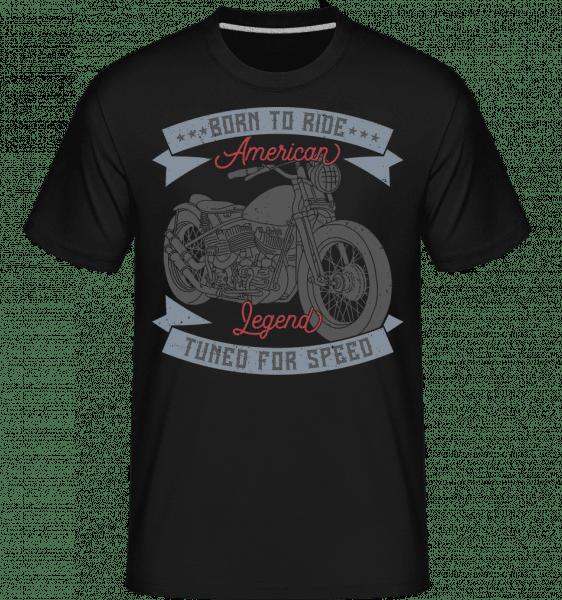 Born To Ride -  Shirtinator Men's T-Shirt - Black - Vorn