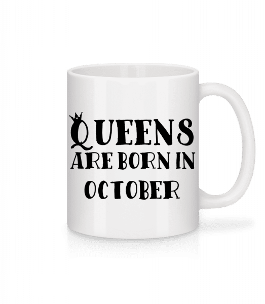 Queens Are Born In October - Mug - White - Vorn