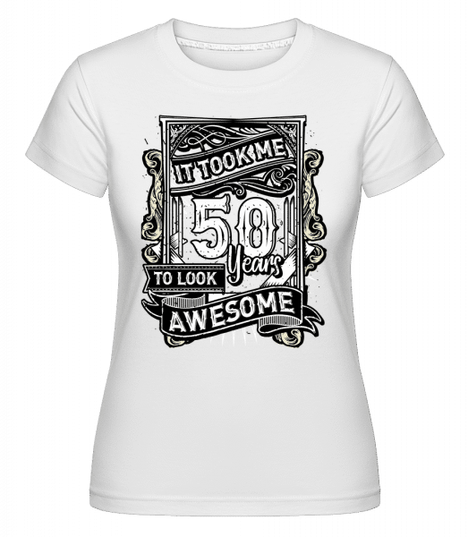 It Took Me 560 Years -  T-shirt Shirtinator femme - Blanc - Vorn