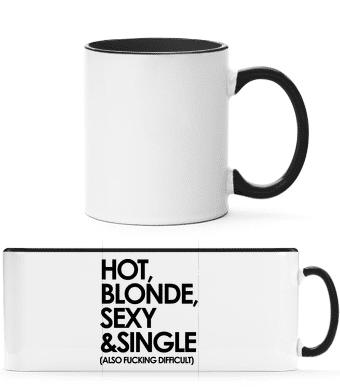 Hot, Blonde, Sexy & Single - Tasse zweifarbig - Schwarz - Vorn
