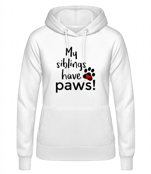 My Siblings Have Paws - Women's Hoodie - White - Vorn