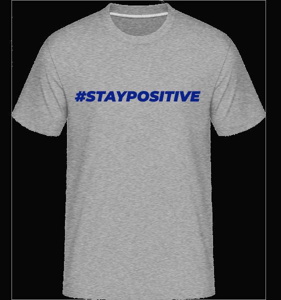Staypositive -  Shirtinator Men's T-Shirt - Heather grey - Vorn
