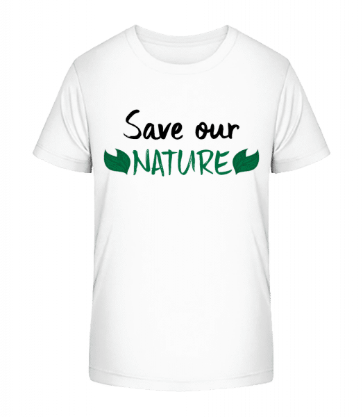 Save Our Nature - Kid's Premium Bio T-Shirt - White - Vorn