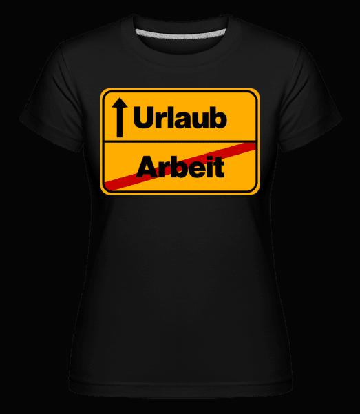 Ab In Den Urlaub! - Shirtinator Frauen T-Shirt - Schwarz - Vorn