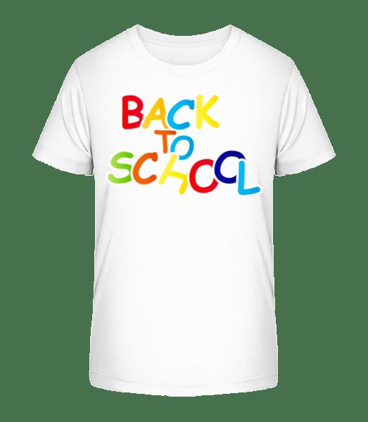 Back To School - Kid's Premium Bio T-Shirt - White - Front