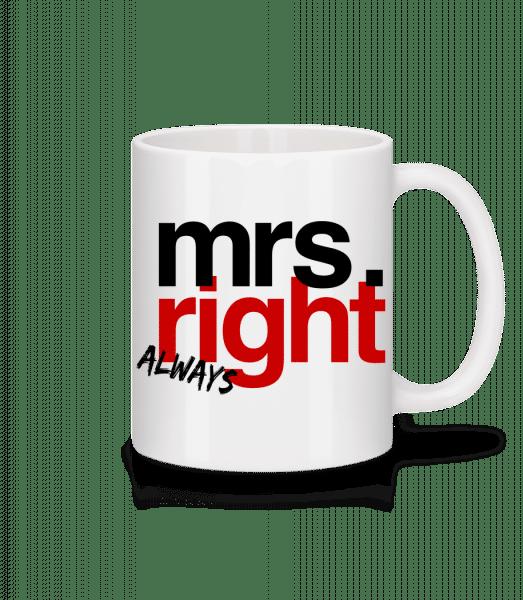 Mrs. Always Right Logo - Mug - White - Vorn