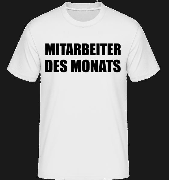 Mitarbeiter Des Monats - Shirtinator Männer T-Shirt - Weiß - Vorn