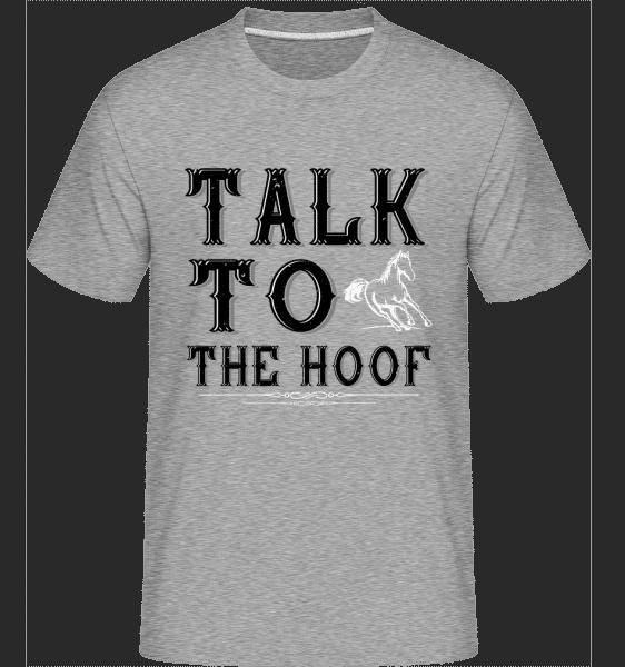 Talk To The Hoof -  Shirtinator Men's T-Shirt - Heather grey - Vorn