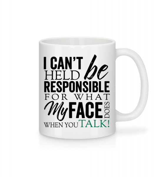 What My Face Does - Mug - White - Front