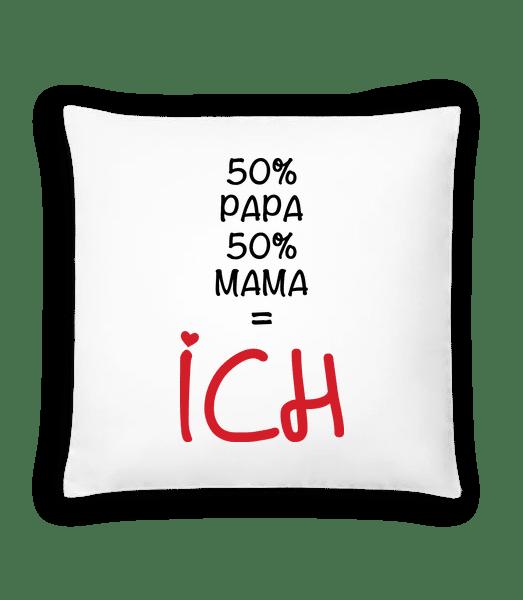 50% Papa, 50% Mama - ICH - Kissen - Weiß - Vorn