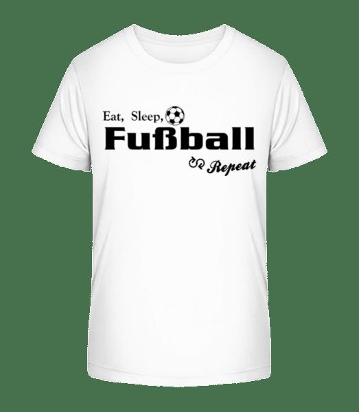 Eat, Sleep, Fußball & Repeat - Kinder Premium Bio T-Shirt - Weiß - Vorn