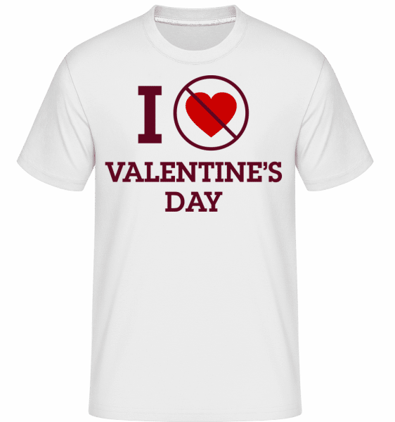 I Do Not Love Valentine's Day - Shirtinator Männer T-Shirt - Weiß - Vorn