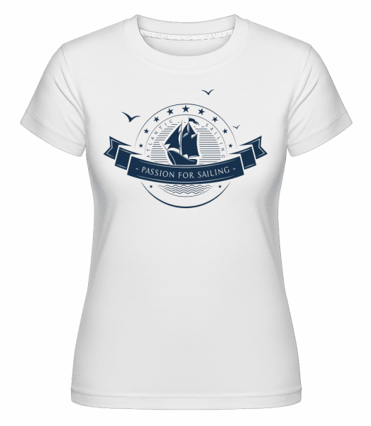 Passion For Sailing Logo - Shirtinator Frauen T-Shirt - Weiß - Vorn