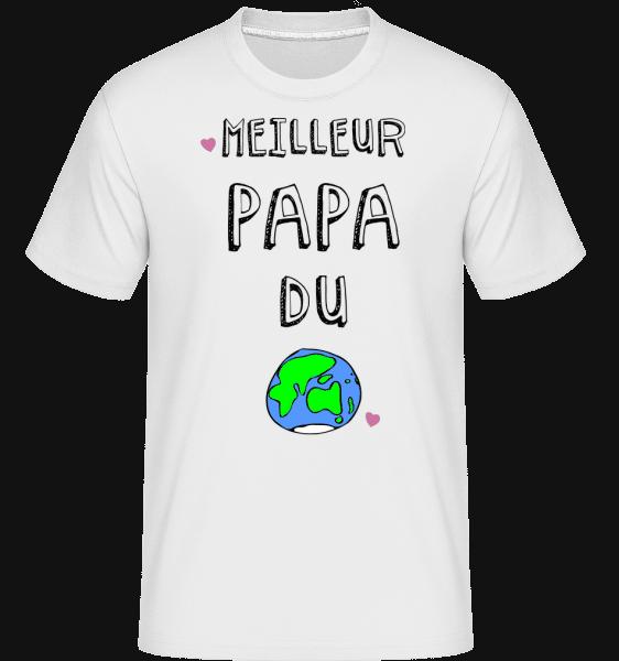 Meilleur Papa Du Monde -  T-Shirt Shirtinator homme - Blanc - Vorn