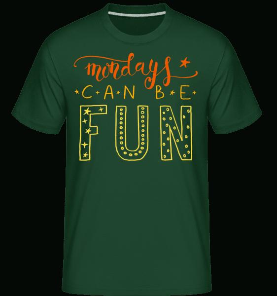 Mondays Can Be Fun -  Shirtinator Men's T-Shirt - Bottle green - Vorn