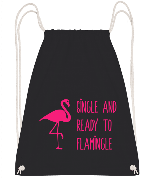 Single And Ready To Flamingle - Drawstring Backpack - Black - Vorn