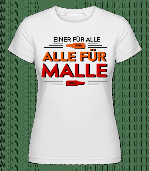 Einer Für Alle Alle Für Malle - Shirtinator Frauen T-Shirt - Weiß - Vorn