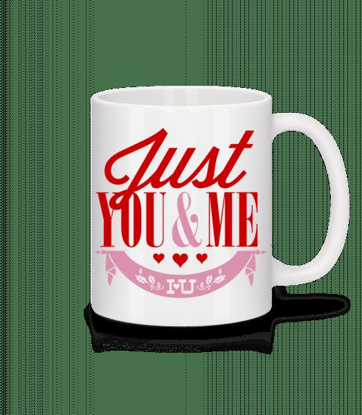 Just You & Me - Tasse - Weiß - Vorn