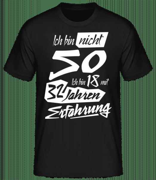 18 Mit 32 Jahren Erfahrung 50 Geburtstag - Männer Basic T-Shirt - Schwarz - Vorn