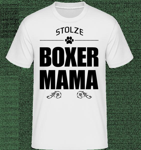 Stolze Boxer Mama - Shirtinator Männer T-Shirt - Weiß - Vorn