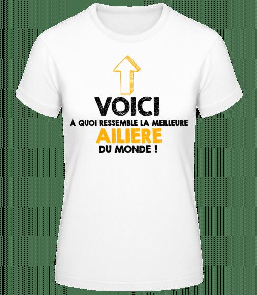 La Meilleur Ailiere Du Monde - T-shirt standard Femme - Blanc - Devant