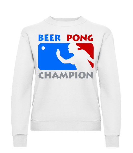 Beer Pong Champion - Classic Ladies' Set-In Sweatshirt - White - Vorn