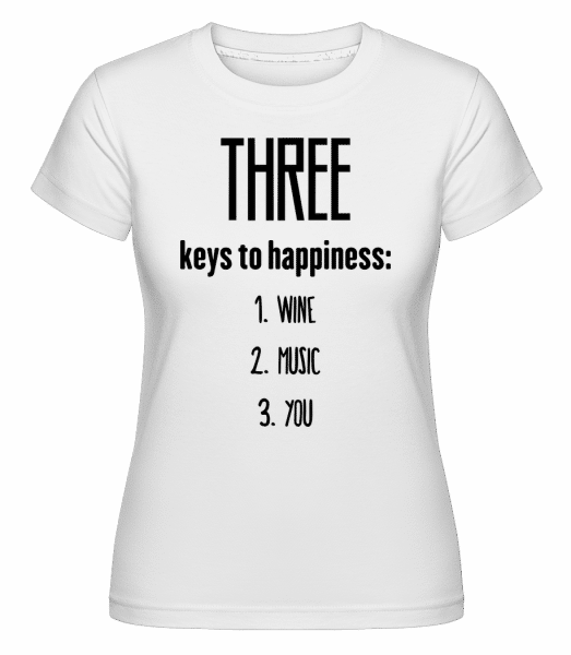 Three Keys To Happiness - Shirtinator Frauen T-Shirt - Weiß - Vorn