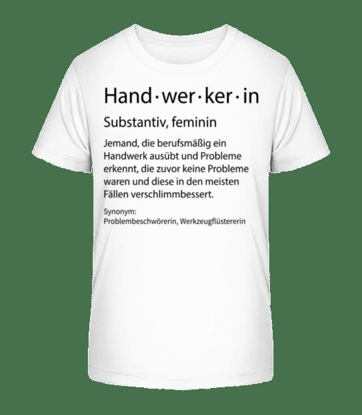 Handwerkerin Quatsch Duden - Kinder Premium Bio T-Shirt - Weiß - Vorn